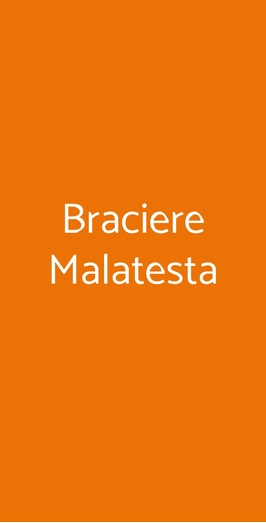 Braciere Malatesta, Firenze