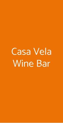 Casa Vela Wine Bar, Scilla