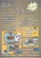Basta Poco, Palermo