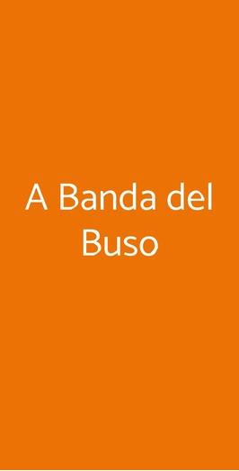 A Banda Del Buso, Padova