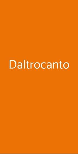 Daltrocanto, Padova