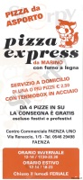 Pizza Express, Faenza