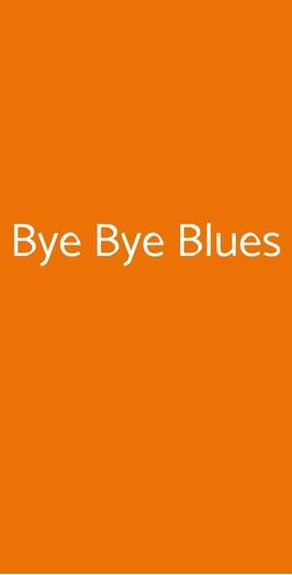 Bye Bye Blues, Palermo