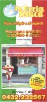La Perla Jonica, Udine