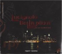 Lucignolo Bella Pizza, Napoli