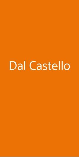 Dal Castello, Genova