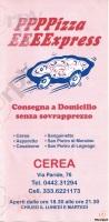 Pizza Express, Cerea