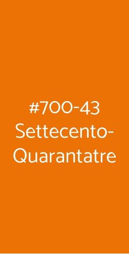#700-43 Settecento-quarantatre, Monopoli