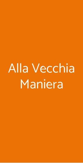 Alla Vecchia Maniera, Volterra