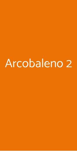 Arcobaleno 2, Castellanza