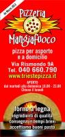 Mangiafuoco, Trieste