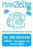 Pizza Zelig, Trieste