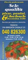 Solo Qualita, Trieste