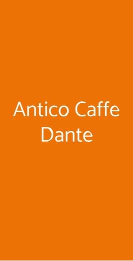 Menu Antico Caffe Dante