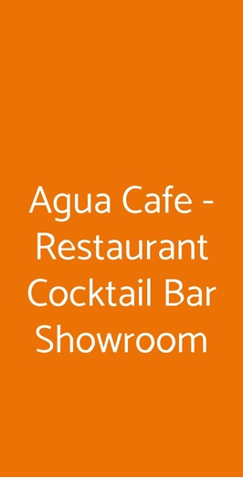 Agua Cafe - Restaurant Cocktail Bar Showroom, Bologna