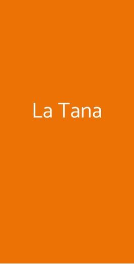 La Tana, Roma