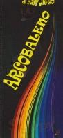 Arcobaleno, Arquata Scrivia