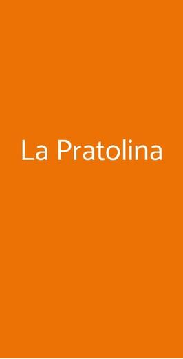 La Pratolina, Roma