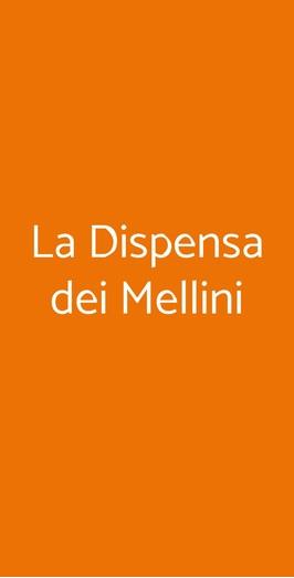 La Dispensa Dei Mellini, Roma