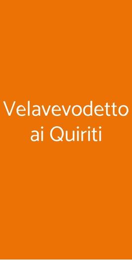 Velavevodetto Ai Quiriti, Roma