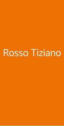 Rosso Tiziano, Roma