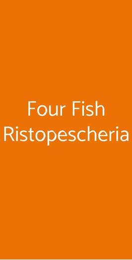 Four Fish Ristopescheria, Roma