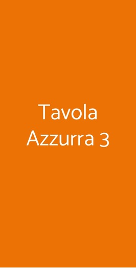 Tavola Azzurra 3, Roma