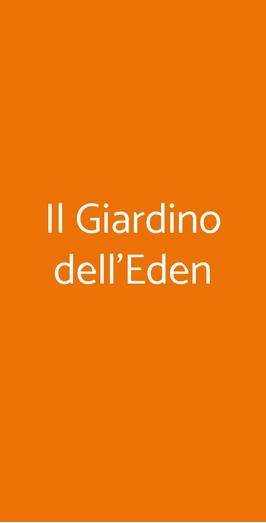 Il Giardino Dell Eden A Roma Menù Prezzi Recensioni Del