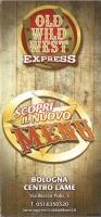 Old Wild West Express - Bologna Centro Lame, Bologna