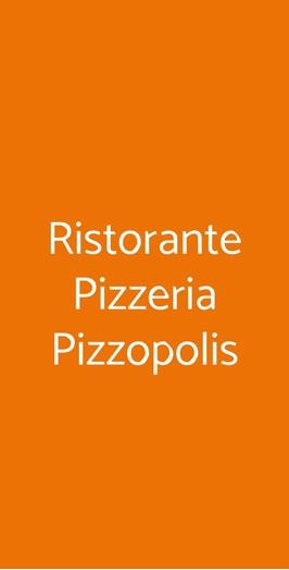 Ristorante Pizzeria Pizzopolis, Pistoia