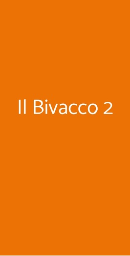 Il Bivacco 2, Castelnuovo Berardenga