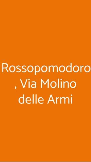 Rossopomodoro , Via Molino Delle Armi, Milano