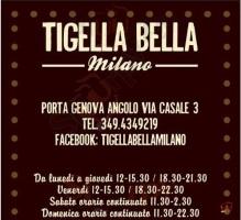 Tigella Bella - Milano, Milano