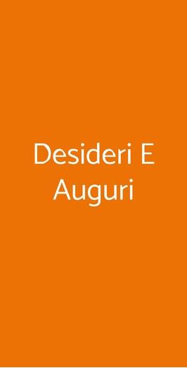 Desideri E Auguri, Trieste