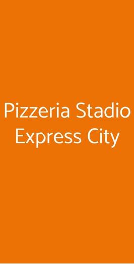 Pizzeria Stadio Express City, Trieste