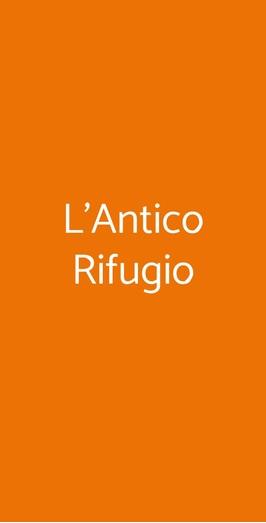 L'antico Rifugio, Gattinara
