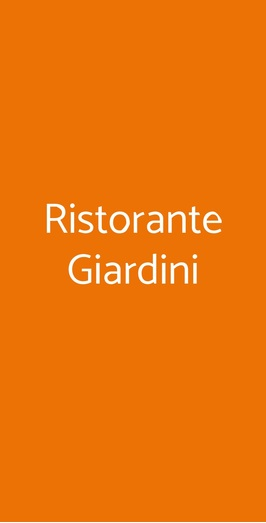 Ristorante Giardini, Piode