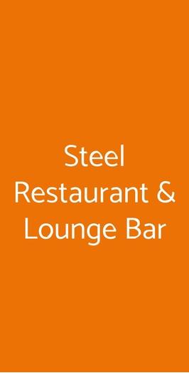 Steel Restaurant & Lounge Bar, Tornaco