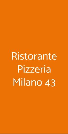 Ristorante Pizzeria Milano 43, Novara