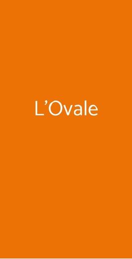 L'ovale, Novara