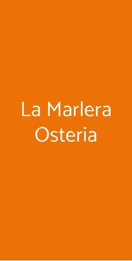 La Marlera Osteria, Mombaruzzo