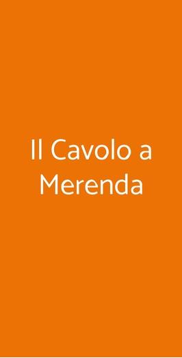 Il Cavolo A Merenda, Asti