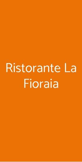 Ristorante La Fioraia, Castello di Annone