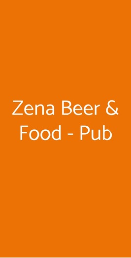 Zena Beer & Food - Pub, Nizza Monferrato