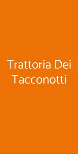 Trattoria Dei Tacconotti, Frascaro
