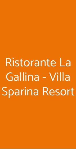 Ristorante La Gallina - Villa Sparina Resort, Gavi