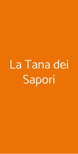 La Tana Dei Sapori, Olivola