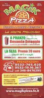 Magik Pizza, Ferrara