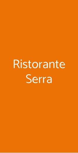 Ristorante Serra, Odalengo Piccolo