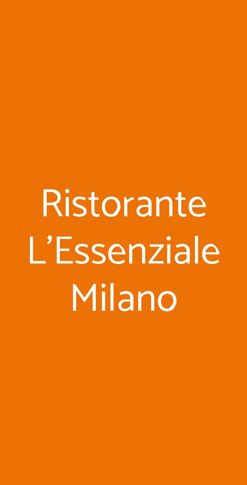 Ristorante L'Essenziale Milano Milano menù 1 pagina